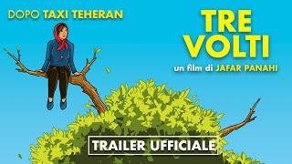 TRE VOLTI di Jafar Panahi - Trailer Ufficiale Italiano
