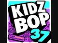 Kidz Bop-Kids Feel It Still