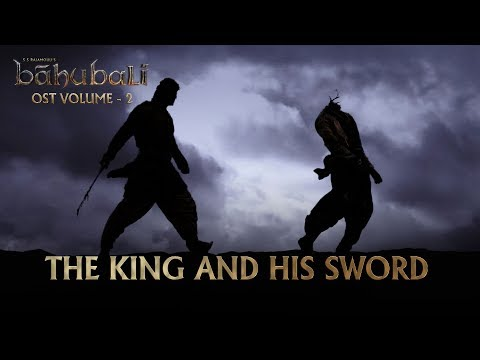 Baahubali OST - Volume 02 - The King And His Sword  MM Keeravaani