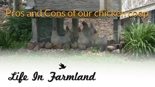 Chicken coop design ( pros and cons)