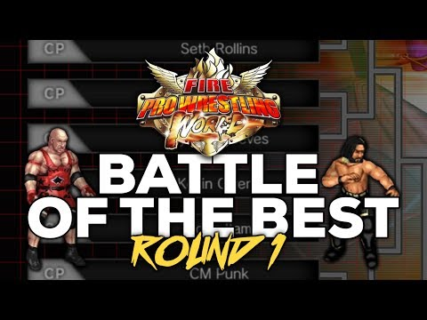 Fire Pro Wrestling World | WWE - NJPW - TNA WRESTLER TOURNAMENT ROUND 1