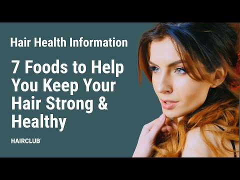 7 Foods to Help You Keep Your Hair Strong & Healthy | Let's Talk... Ep. 01