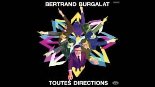 Bertrand Burgalat - Sous les colombes de granit(From