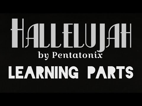 Hallelujah By Pentatonix (Learning Parts)