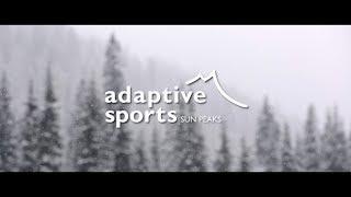 Adaptive Sports at Sun Peaks | 2017 Season