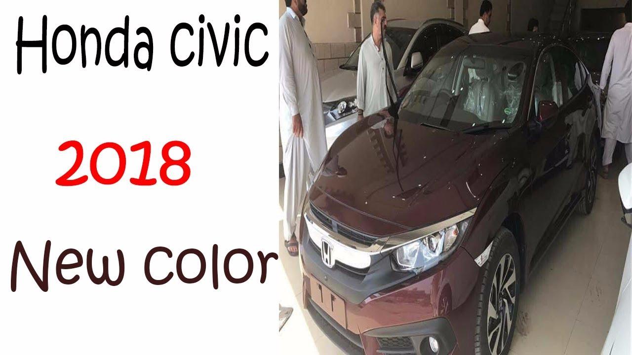 Honda Civic 2018 Pakistan Honda Civic New Color Pakistan Youtube