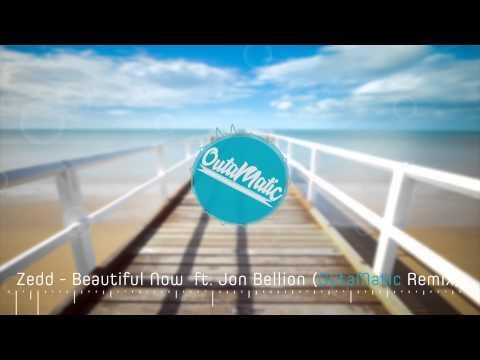 Zedd - Beautiful Now Ft. Jon Bellion (OutaMatic Remix) [ Tropical House ]