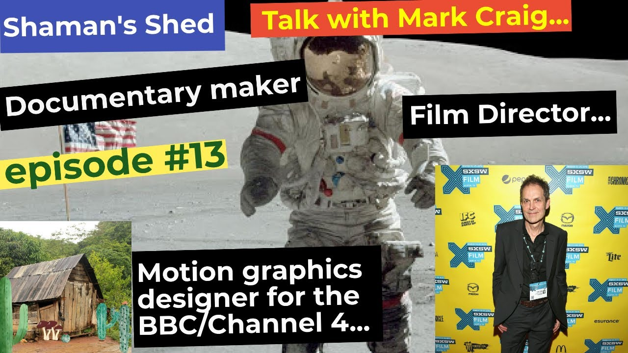 #13 Talk with Film and Documentary maker Mark Craig.