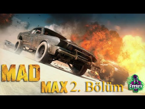 Mad Max Game Play (2. Bölüm)