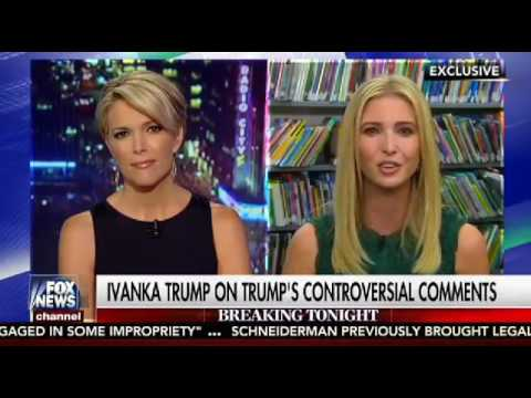Megyn Kelly Ivanka Trump FULL Interview September 13, 2016 Fox News The Kelly File