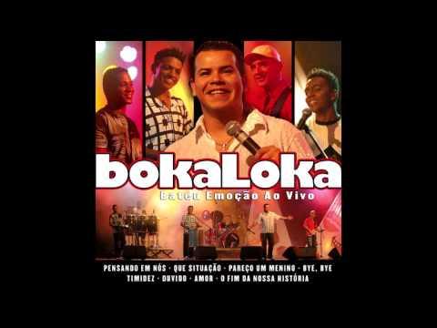 Bokaloka - Pareço Um Menino