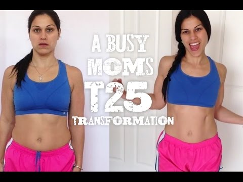 A Busy Moms T25 Transformation