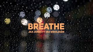 Jax Jones Ft Ina Wroldsen - Breathe - Fubu Remix