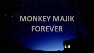 MONKEY MAJIK - FOREVER Lyrics