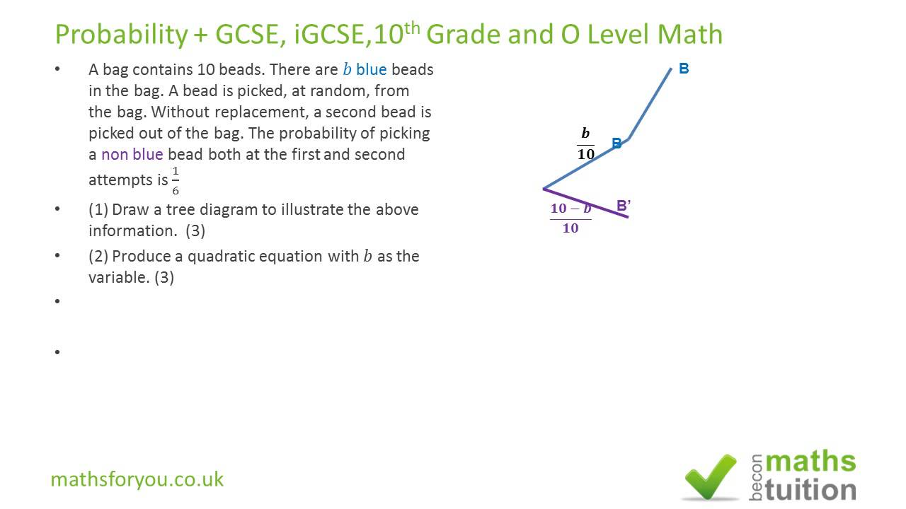 Word Problem Probability Gcse Igcse 10th Grade Math O Level Math Part 6 You