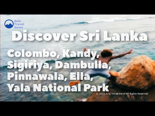 Discover Sri Lanka - Holiday Places to Visit - Colombo, Sigiriya, Pinnawala, Yala National Park