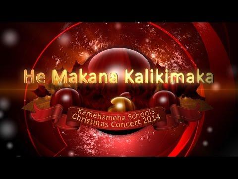 Kamehameha Schools | Christmas Concert 2014: He Makana Kalikimaka