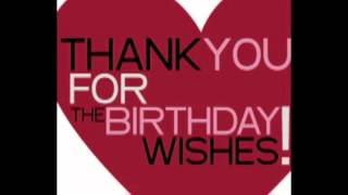 THANK YOU, FOR THE BIRTHDAY WISHES TO ALL MY FRIENDS ON FACE BOOK