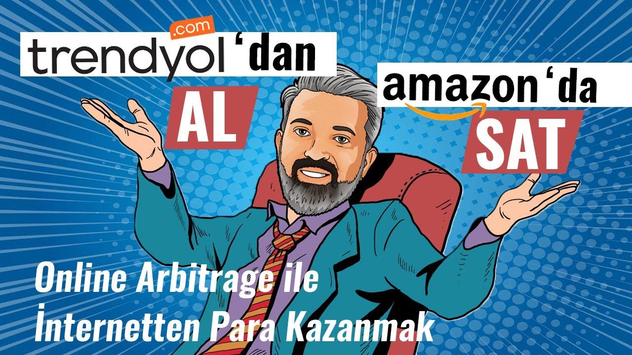 TRENDYOL'DAN AL, AMAZON'DA SAT -  Online Arbitrage ile İnternetten Para Kazanmak