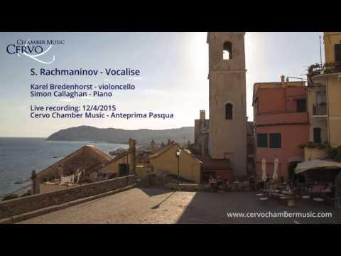 Vocalise - S. Rachmaninov (Karel Bredenhorst / Simon Callaghan)