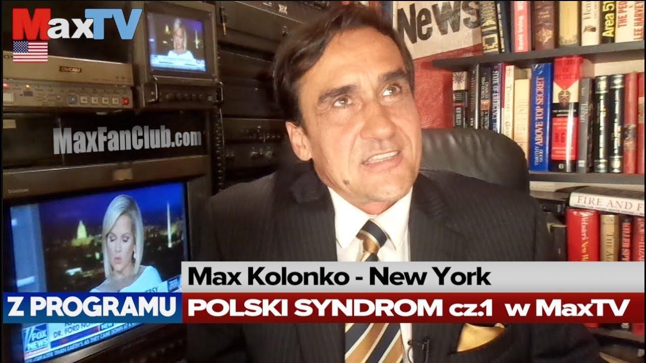 Max Kolonko: POLSKI SYNDROM (fragm. z MaxTVGO.com) #R