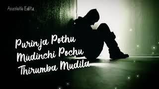 Therinji seiyala na arinji seiyala status video