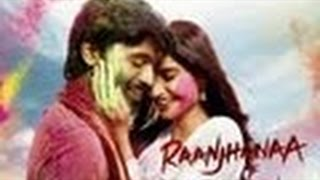 Raanjhanaa | Theatrical Trailer