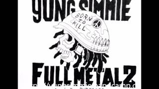 Yung Simmie - FULL METAL 2 Prod By ( PurpDogg )