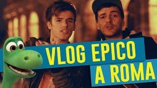 VLOG EPICO A ROMA - TOY STORY & IL VIAGGIO DI ARLO - iPantellas