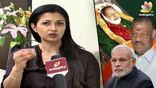 Gautami Explains Her Second LETTER To MODI |  Jayalalitha Death Mystery | OPS And Sasikala Fight