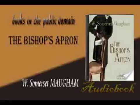 The Bishop's Apron W. Somerset MAUGHAM audiobook
