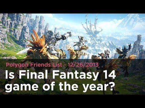 is-final-fantasy-14-game-of-the-year?---polygon-friends-list-12/26/2013