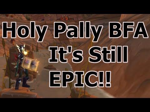 Holy Paladin BFA Beta | A Few Nerfs | Still Epic!