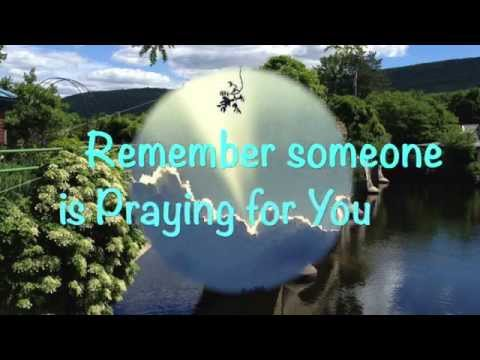 Someone is Praying for You- (Heritage Singers)