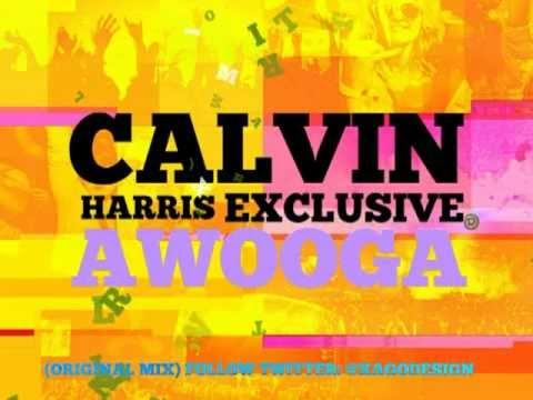 Calvin Harris - Awooga (Original Mix) HQ