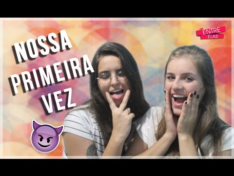 NOSSA PRIMEIRA VEZ from YouTube · Duration:  6 minutes 21 seconds