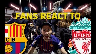 FANS REACT TO: Barça 3-0 Liverpool