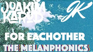 For Eachother (The Melanphonics)