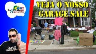 Veja o Nosso Garage Sale