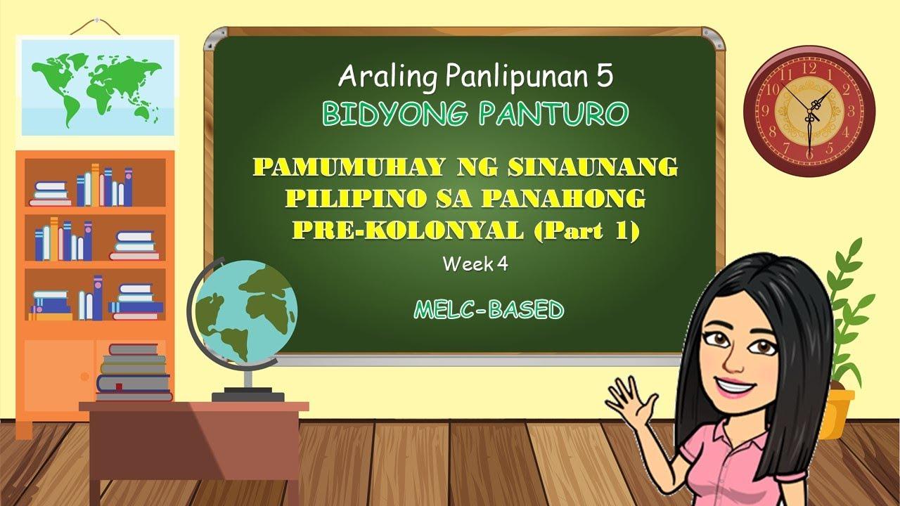 Download AP 5   MELC Based   Week 4 Pamumuhay ng Sinaunang Pilipino sa Panahong Pre-kolonyal Part 1