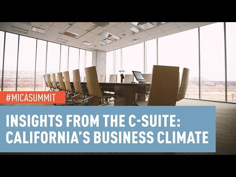 Insights from the C-Suite: California's Business Climate