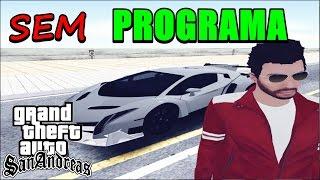 Como Instalar Carros no GTA SA - ( SEM PROGRAMAS ) 2016