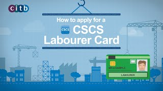 CITB - How to apply for a CSCS Labourer Card