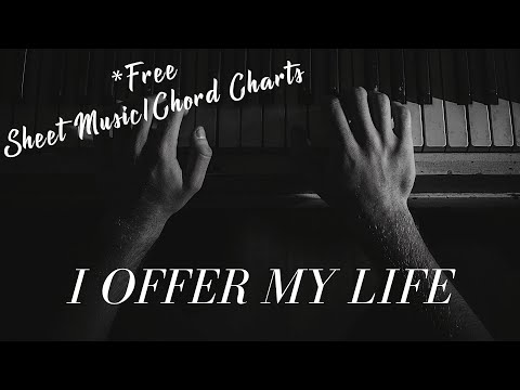 I Offer My Life - Instrumental Piano
