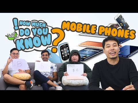How Much Do You Know - Mobile Phones