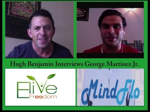 George Martinez Jr - Mindflo - Bringing Flow into Business  PT 1