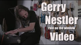 Gerry Nestler - Rain On The Window