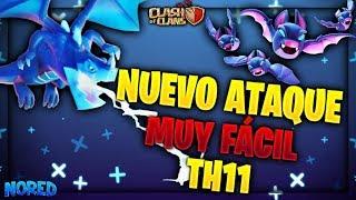 NUEVO ATAQUE IMPARABLE EN TH-11 PLENO EN MENOS DE 2 MINUTOS CLASH OF CLANS guillenlp28