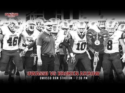 2018 Football - Owasso vs Broken Arrow