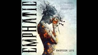 Watch Emphatic Another Life video